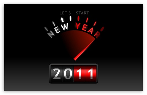 2011 New Year HD wallpaper for Wide 16:10 5:3 Widescreen WHXGA WQXGA WUXGA WXGA WGA ; HD 16:9 High Definition WQHD QWXGA 1080p 900p 720p QHD nHD ; Standard 4:3 5:4 3:2 Fullscreen UXGA XGA SVGA QSXGA SXGA DVGA HVGA HQVGA devices ( Apple PowerBook G4 iPhone 4 3G 3GS iPod Touch ) ; Tablet 1:1 ; iPad 1/2/Mini ; Mobile 4:3 5:3 3:2 16:9 5:4 - UXGA XGA SVGA WGA DVGA HVGA HQVGA devices ( Apple PowerBook G4 iPhone 4 3G 3GS iPod Touch ) WQHD QWXGA 1080p 900p 720p QHD nHD QSXGA SXGA ;