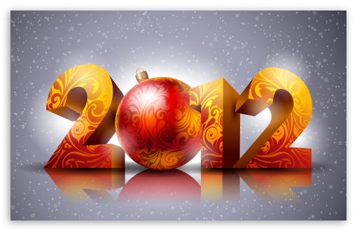 2012 New Year HD wallpaper for Standard 4:3 Fullscreen UXGA XGA SVGA ; Wide 16:10 5:3 Widescreen WHXGA WQXGA WUXGA WXGA WGA ; HD 16:9 High Definition WQHD QWXGA 1080p 900p 720p QHD nHD ; Other 3:2 DVGA HVGA HQVGA devices ( Apple PowerBook G4 iPhone 4 3G 3GS iPod Touch ) ; Mobile VGA WVGA iPhone iPad PSP - VGA QVGA Smartphone ( PocketPC GPS iPod Zune BlackBerry HTC Samsung LG Nokia Eten Asus ) WVGA WQVGA Smartphone ( HTC Samsung Sony Ericsson LG Vertu MIO ) HVGA Smartphone ( Apple iPhone iPod BlackBerry HTC Samsung Nokia ) Sony PSP Zune HD Zen ; Dual 4:3 5:4 UXGA XGA SVGA QSXGA SXGA ;