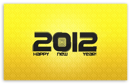 2012 New Year HD wallpaper for Wide 16:10 5:3 Widescreen WHXGA WQXGA WUXGA WXGA WGA ; HD 16:9 High Definition WQHD QWXGA 1080p 900p 720p QHD nHD ; Standard 4:3 5:4 3:2 Fullscreen UXGA XGA SVGA QSXGA SXGA DVGA HVGA HQVGA devices ( Apple PowerBook G4 iPhone 4 3G 3GS iPod Touch ) ; Tablet 1:1 ; iPad 1/2/Mini ; Mobile 4:3 5:3 3:2 16:9 5:4 - UXGA XGA SVGA WGA DVGA HVGA HQVGA devices ( Apple PowerBook G4 iPhone 4 3G 3GS iPod Touch ) WQHD QWXGA 1080p 900p 720p QHD nHD QSXGA SXGA ;