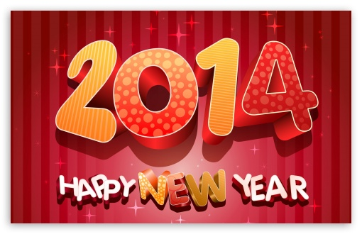 2014 Happy New Year HD wallpaper for Wide 16:10 5:3 Widescreen WHXGA WQXGA WUXGA WXGA WGA ; HD 16:9 High Definition WQHD QWXGA 1080p 900p 720p QHD nHD ; Standard 4:3 5:4 3:2 Fullscreen UXGA XGA SVGA QSXGA SXGA DVGA HVGA HQVGA devices ( Apple PowerBook G4 iPhone 4 3G 3GS iPod Touch ) ; iPad 1/2/Mini ; Mobile 4:3 5:3 3:2 16:9 5:4 - UXGA XGA SVGA WGA DVGA HVGA HQVGA devices ( Apple PowerBook G4 iPhone 4 3G 3GS iPod Touch ) WQHD QWXGA 1080p 900p 720p QHD nHD QSXGA SXGA ; Dual 16:10 5:3 4:3 5:4 WHXGA WQXGA WUXGA WXGA WGA UXGA XGA SVGA QSXGA SXGA ;