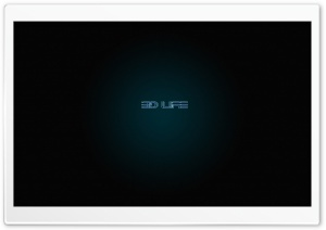 3D Life HD Wide Wallpaper for Widescreen