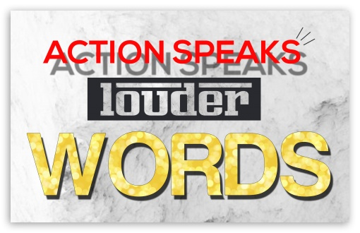 Action Speaks Louder than Words ❤ 4K UHD Wallpaper for Wide 16:10 5:3 Widescreen WHXGA WQXGA WUXGA WXGA WGA ; 4K UHD 16:9 Ultra High Definition 2160p 1440p 1080p 900p 720p ; Standard 3:2 Fullscreen DVGA HVGA HQVGA ( Apple PowerBook G4 iPhone 4 3G 3GS iPod Touch ) ; Mobile 5:3 3:2 16:9 - WGA DVGA HVGA HQVGA ( Apple PowerBook G4 iPhone 4 3G 3GS iPod Touch ) 2160p 1440p 1080p 900p 720p ;