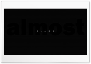Almost Black HD Wide Wallpaper for Widescreen
