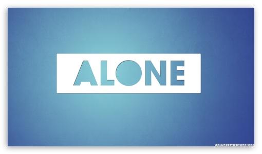 Alone ❤ 4K UHD Wallpaper for 4K UHD 16:9 Ultra High Definition 2160p 1440p 1080p 900p 720p ; UHD 16:9 2160p 1440p 1080p 900p 720p ; Mobile 16:9 - 2160p 1440p 1080p 900p 720p ;
