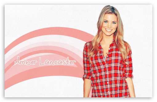 Amber Lancaster HD wallpaper for Wide 16:10 5:3 Widescreen WHXGA WQXGA WUXGA WXGA WGA ; HD 16:9 High Definition WQHD QWXGA 1080p 900p 720p QHD nHD ; Standard 4:3 3:2 Fullscreen UXGA XGA SVGA DVGA HVGA HQVGA devices ( Apple PowerBook G4 iPhone 4 3G 3GS iPod Touch ) ; iPad 1/2/Mini ; Mobile 4:3 5:3 3:2 16:9 - UXGA XGA SVGA WGA DVGA HVGA HQVGA devices ( Apple PowerBook G4 iPhone 4 3G 3GS iPod Touch ) WQHD QWXGA 1080p 900p 720p QHD nHD ;