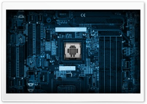 Android Motherboard HD Wide Wallpaper for Widescreen