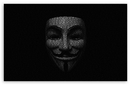 Anonymous Mask ❤ 4K UHD Wallpaper for Wide 16:10 5:3 Widescreen WHXGA WQXGA WUXGA WXGA WGA ; 4K UHD 16:9 Ultra High Definition 2160p 1440p 1080p 900p 720p ; Standard 4:3 5:4 3:2 Fullscreen UXGA XGA SVGA QSXGA SXGA DVGA HVGA HQVGA ( Apple PowerBook G4 iPhone 4 3G 3GS iPod Touch ) ; Tablet 1:1 ; iPad 1/2/Mini ; Mobile 4:3 5:3 3:2 16:9 5:4 - UXGA XGA SVGA WGA DVGA HVGA HQVGA ( Apple PowerBook G4 iPhone 4 3G 3GS iPod Touch ) 2160p 1440p 1080p 900p 720p QSXGA SXGA ;