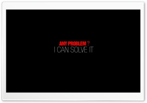 Any Problem HD Wide Wallpaper for 4K UHD Widescreen desktop & smartphone