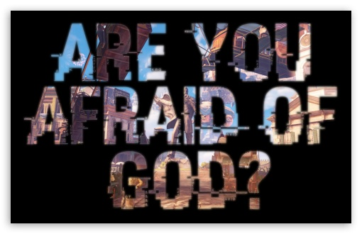 Are You Afraid of God ❤ 4K UHD Wallpaper for Wide 16:10 5:3 Widescreen WHXGA WQXGA WUXGA WXGA WGA ; 4K UHD 16:9 Ultra High Definition 2160p 1440p 1080p 900p 720p ; Mobile 5:3 16:9 - WGA 2160p 1440p 1080p 900p 720p ;