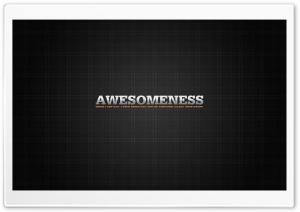 Awesomeness HD Wide Wallpaper for Widescreen