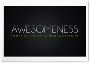 Awesomeness HD Wide Wallpaper for 4K UHD Widescreen desktop & smartphone