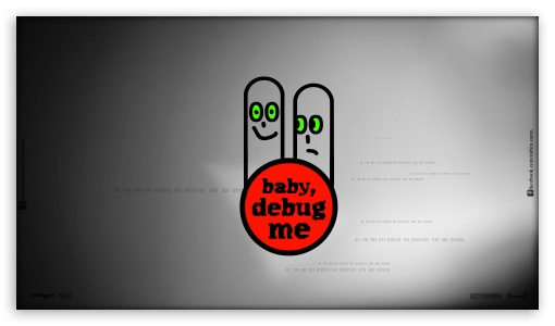 Baby Debug me ❤ 4K UHD Wallpaper for 4K UHD 16:9 Ultra High Definition 2160p 1440p 1080p 900p 720p ; Mobile 16:9 - 2160p 1440p 1080p 900p 720p ;