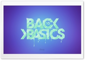 Back To Basics Ultra HD Wallpaper for 4K UHD Widescreen desktop, tablet & smartphone