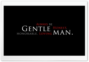 Be a Gentleman HD Wide Wallpaper for Widescreen