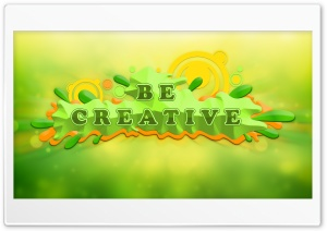 Be Creative HD Wide Wallpaper for 4K UHD Widescreen desktop & smartphone