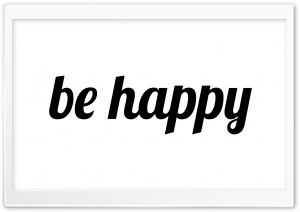 Be Happy HD Wide Wallpaper for Widescreen