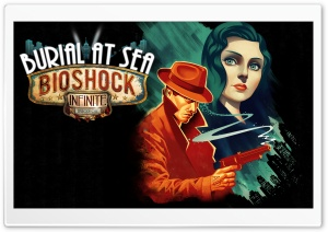 BioShock Infinite Burial at Sea Episode 1 HD Wide Wallpaper for 4K UHD Widescreen desktop & smartphone