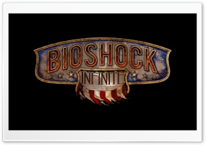 BioShock Infinite Logo Ultra HD Wallpaper for 4K UHD Widescreen desktop, tablet & smartphone