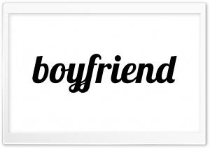 Boyfriend HD Wide Wallpaper for 4K UHD Widescreen desktop & smartphone