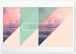 breathe Ultra HD Wallpaper for 4K UHD Widescreen desktop, tablet & smartphone
