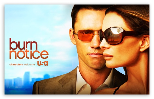 Burn Notice HD wallpaper for Wide 16:10 5:3 Widescreen WHXGA WQXGA WUXGA WXGA WGA ; HD 16:9 High Definition WQHD QWXGA 1080p 900p 720p QHD nHD ; Standard 3:2 Fullscreen DVGA HVGA HQVGA devices ( Apple PowerBook G4 iPhone 4 3G 3GS iPod Touch ) ; Mobile 5:3 3:2 16:9 - WGA DVGA HVGA HQVGA devices ( Apple PowerBook G4 iPhone 4 3G 3GS iPod Touch ) WQHD QWXGA 1080p 900p 720p QHD nHD ;
