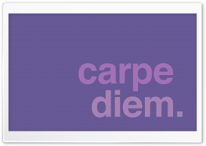 Carpe Diem HD Wide Wallpaper for Widescreen