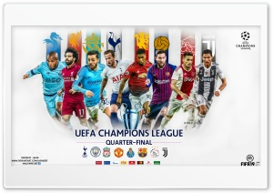 CHAMPIONS LEAGUE QUARTER - FINAL HD Wide Wallpaper for 4K UHD Widescreen desktop & smartphone