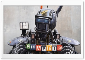 Chappie 2015 Ultra HD Wallpaper for 4K UHD Widescreen desktop, tablet & smartphone
