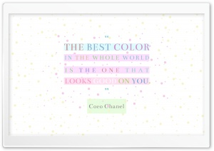 Coco Chanel Quote The Best Color Ultra HD Wallpaper for 4K UHD Widescreen desktop, tablet & smartphone