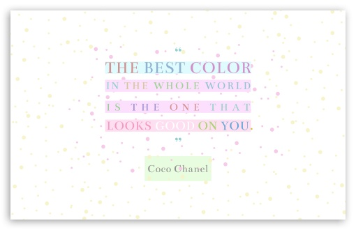 Coco Chanel Quote The Best Color Ultra Hd Desktop Background