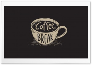 Coffee Break HD Wide Wallpaper for Widescreen