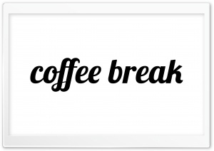 Coffee Break Ultra HD Wallpaper for 4K UHD Widescreen desktop, tablet & smartphone