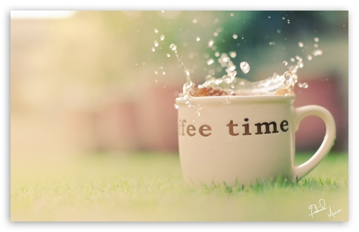 Coffee Time. HD wallpaper for Standard 4:3 5:4 Fullscreen UXGA XGA SVGA QSXGA SXGA ; Wide 16:10 5:3 Widescreen WHXGA WQXGA WUXGA WXGA WGA ; HD 16:9 High Definition WQHD QWXGA 1080p 900p 720p QHD nHD ; Other 3:2 DVGA HVGA HQVGA devices ( Apple PowerBook G4 iPhone 4 3G 3GS iPod Touch ) ; Mobile VGA WVGA iPhone iPad PSP Phone - VGA QVGA Smartphone ( PocketPC GPS iPod Zune BlackBerry HTC Samsung LG Nokia Eten Asus ) WVGA WQVGA Smartphone ( HTC Samsung Sony Ericsson LG Vertu MIO ) HVGA Smartphone ( Apple iPhone iPod BlackBerry HTC Samsung Nokia ) Sony PSP Zune HD Zen ; Tablet 2 Android 3 DVGA HVGA HQVGA devices ( Apple PowerBook G4 iPhone 4 3G 3GS iPod Touch ) ;