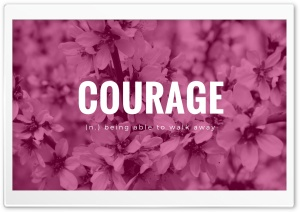 Courage Ultra HD Wallpaper for 4K UHD Widescreen desktop, tablet & smartphone