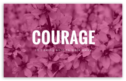 Courage ❤ 4K UHD Wallpaper for Wide 16:10 5:3 Widescreen WHXGA WQXGA WUXGA WXGA WGA ; 4K UHD 16:9 Ultra High Definition 2160p 1440p 1080p 900p 720p ; Standard 4:3 5:4 3:2 Fullscreen UXGA XGA SVGA QSXGA SXGA DVGA HVGA HQVGA ( Apple PowerBook G4 iPhone 4 3G 3GS iPod Touch ) ; Tablet 1:1 ; iPad 1/2/Mini ; Mobile 4:3 5:3 3:2 16:9 5:4 - UXGA XGA SVGA WGA DVGA HVGA HQVGA ( Apple PowerBook G4 iPhone 4 3G 3GS iPod Touch ) 2160p 1440p 1080p 900p 720p QSXGA SXGA ;