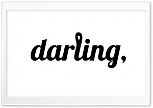 darling, HD Wide Wallpaper for 4K UHD Widescreen desktop & smartphone