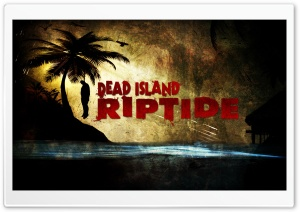 Dead Island Riptide Official HD Wide Wallpaper for Widescreen