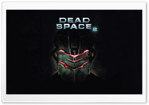 Dead Space 2 Video Game HD Wide Wallpaper for Widescreen