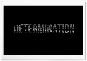 Determination HD Wide Wallpaper for Widescreen
