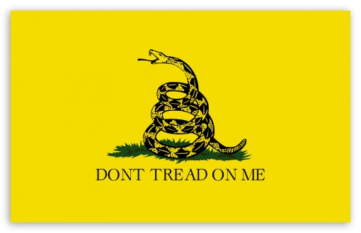 DONT TREAD ON ME ❤ 4K UHD Wallpaper for Wide 16:10 5:3 Widescreen WHXGA WQXGA WUXGA WXGA WGA ; 4K UHD 16:9 Ultra High Definition 2160p 1440p 1080p 900p 720p ; UHD 16:9 2160p 1440p 1080p 900p 720p ; Standard 4:3 5:4 3:2 Fullscreen UXGA XGA SVGA QSXGA SXGA DVGA HVGA HQVGA ( Apple PowerBook G4 iPhone 4 3G 3GS iPod Touch ) ; Tablet 1:1 ; iPad 1/2/Mini ; Mobile 4:3 5:3 3:2 16:9 5:4 - UXGA XGA SVGA WGA DVGA HVGA HQVGA ( Apple PowerBook G4 iPhone 4 3G 3GS iPod Touch ) 2160p 1440p 1080p 900p 720p QSXGA SXGA ; Dual 16:10 5:3 16:9 4:3 5:4 WHXGA WQXGA WUXGA WXGA WGA 2160p 1440p 1080p 900p 720p UXGA XGA SVGA QSXGA SXGA ;