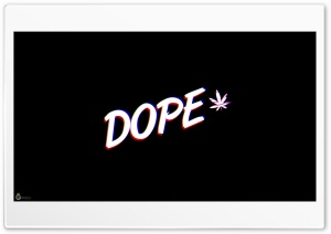 Dope Ultra HD Wallpaper for 4K UHD Widescreen desktop, tablet & smartphone