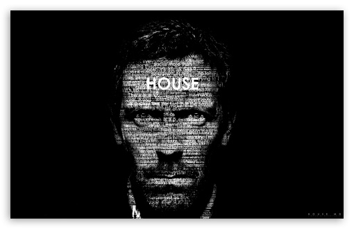 Dr House Typography Ultra Hd Desktop Background Wallpaper