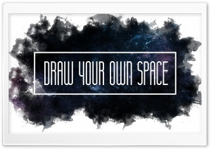 Drawn Your Own Space HD Wide Wallpaper for Widescreen