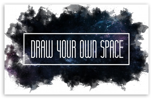 Drawn Your Own Space ❤ 4K UHD Wallpaper for Wide 16:10 5:3 Widescreen WHXGA WQXGA WUXGA WXGA WGA ; 4K UHD 16:9 Ultra High Definition 2160p 1440p 1080p 900p 720p ; Standard 3:2 Fullscreen DVGA HVGA HQVGA ( Apple PowerBook G4 iPhone 4 3G 3GS iPod Touch ) ; Mobile 5:3 3:2 16:9 - WGA DVGA HVGA HQVGA ( Apple PowerBook G4 iPhone 4 3G 3GS iPod Touch ) 2160p 1440p 1080p 900p 720p ; Dual 16:10 5:3 16:9 4:3 5:4 WHXGA WQXGA WUXGA WXGA WGA 2160p 1440p 1080p 900p 720p UXGA XGA SVGA QSXGA SXGA ;