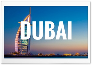 Dubai HD Wide Wallpaper for Widescreen
