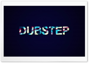 DUBSTEP Ultra HD Wallpaper for 4K UHD Widescreen desktop, tablet & smartphone