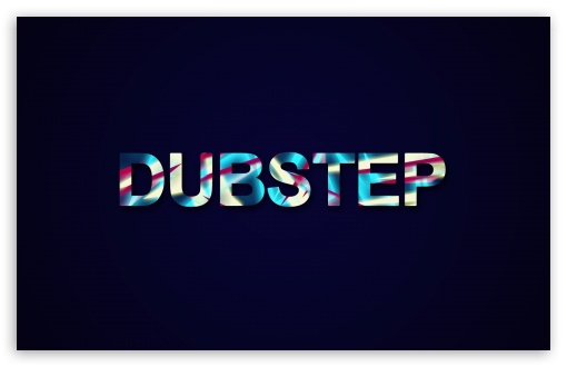 DUBSTEP HD wallpaper for Wide 16:10 5:3 Widescreen WHXGA WQXGA WUXGA WXGA WGA ; HD 16:9 High Definition WQHD QWXGA 1080p 900p 720p QHD nHD ; Standard 4:3 5:4 3:2 Fullscreen UXGA XGA SVGA QSXGA SXGA DVGA HVGA HQVGA devices ( Apple PowerBook G4 iPhone 4 3G 3GS iPod Touch ) ; iPad 1/2/Mini ; Mobile 4:3 5:3 3:2 16:9 5:4 - UXGA XGA SVGA WGA DVGA HVGA HQVGA devices ( Apple PowerBook G4 iPhone 4 3G 3GS iPod Touch ) WQHD QWXGA 1080p 900p 720p QHD nHD QSXGA SXGA ;