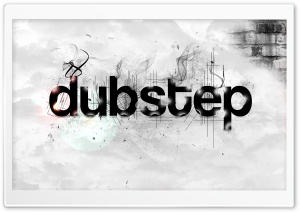 Dubstep HD Wide Wallpaper for Widescreen