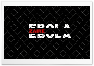 Ebola Zaire HD Wide Wallpaper for Widescreen