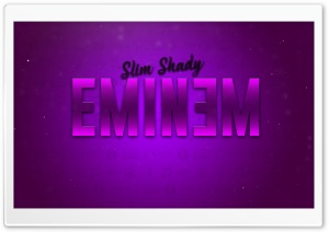 EMINEM TEXT HD Wide Wallpaper for 4K UHD Widescreen desktop & smartphone